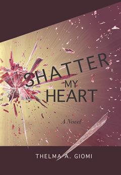 Shatter My Heart